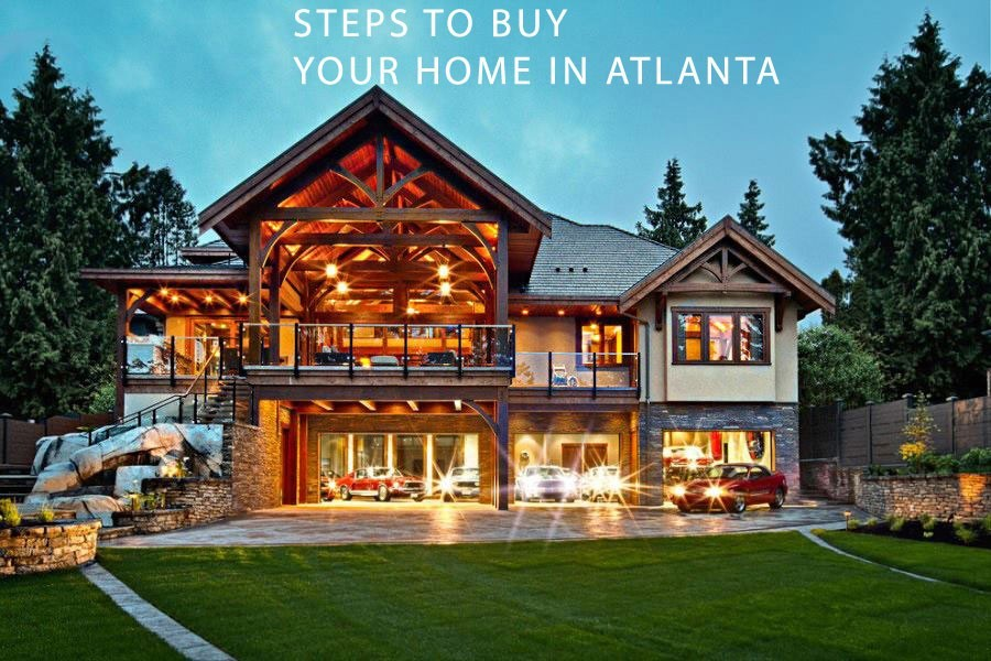 Steps to Buy Your Home in Atlanta